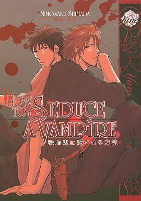 How to Seduce a Vampire - Shimada, Nimosaku