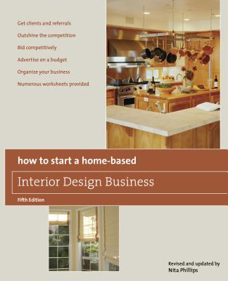 How To Start A Home Based Interior Design Business Book By Nita Phillips Revised By 2
