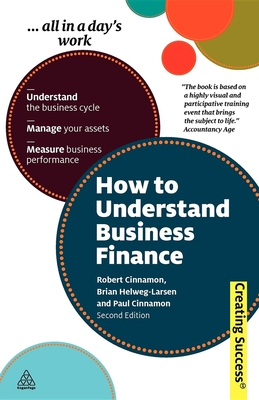 How to Understand Business Finance - Cinnamon, Robert