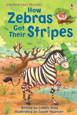 How Zebras Got Their Stripes - Sims, Lesley