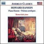 Howard Hanson: Piano Sonata; Poèmes érotiques