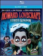 Howard Lovecraft and the Frozen Kingdom [Blu-ray] [2 Discs]