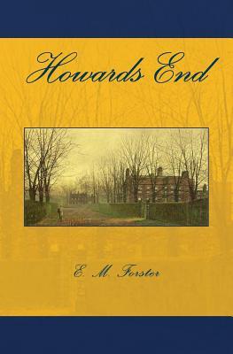 Howards End - Forster, E M