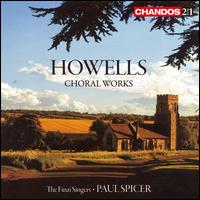 Howells: Choral Works - Andrew Carwood (tenor); Andrew Lumsden (organ); Andrew Wickens (vocals); Anna Crookes (soprano); Carys-Anne Lane (soprano);...