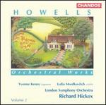 Howells: Orchestral Works, Vol. 2