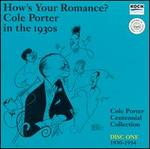 How's Your Romance?: Cole Porter in the 1930s, Disc One 1930-1934