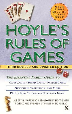 Hoyle's Rules of Games - Morehead, Albert H, and Mott-Smith, Geoffrey, and Morehead, Philip D (Revised by)