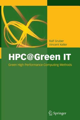 HPC@Green It: Green High Performance Computing Methods - Gruber, Ralf