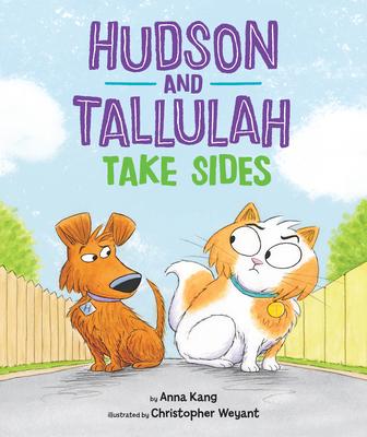 Hudson and Tallulah Take Sides - Kang, Anna