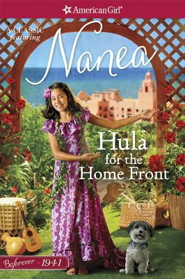 Hula for the Home Front: A Nanea Classic 2 - Larson, Kirby