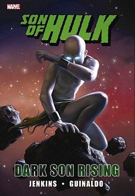 Hulk: Son of Hulk - Dark Son Rising - Jenkins, Paul (Text by)