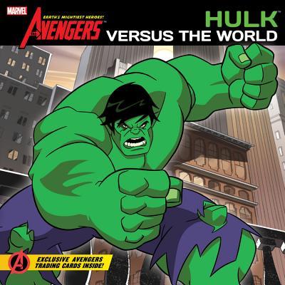 Hulk Versus the World - Disney Book Group