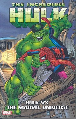 Hulk Vs. the Marvel Universe - Lee, Stan, and McKenzie, Roger, and Mantlo, Bill
