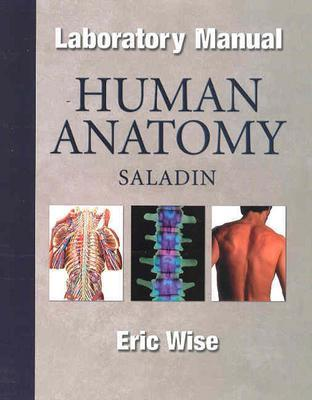 Human Anatomy Laboratory Manual Book By Eric Wise Editions