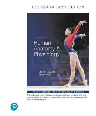 9780134807423: Human Anatomy & Physiology, Books a la Carte Edition ...