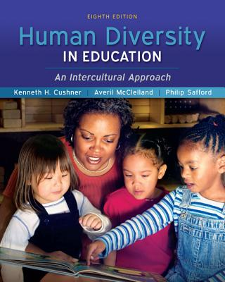 Human Diversity in Education - Cushner, Kenneth, and Mcclelland, Averil, and Safford, Phillip