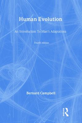 Human Evolution - Campbell, Bernard