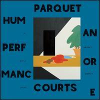 Human Performance [LP] - Parquet Courts