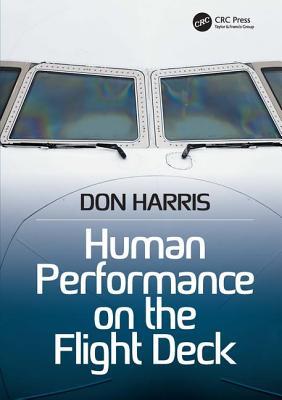 Human Performance on the Flight Deck - Harris, Don, Professor