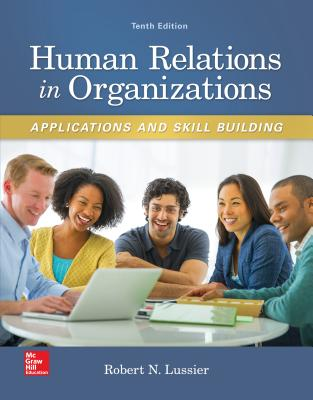 Human Relations in Organizations: Applications and Skill Building - Lussier, Robert N.