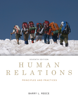 Human Relations: Principles and Practices - Reece, Barry
