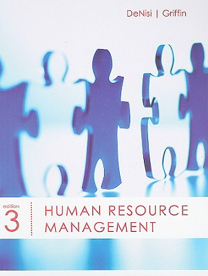 Human Resource Management - DeNisi, Angelo S, and Griffin, Ricky W