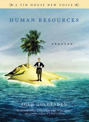 Human Resources - Goldfaden, Josh