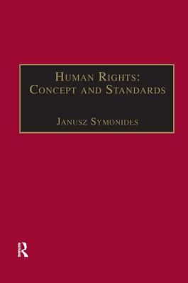 Human Rights: Concept and Standards - Symonides, Janusz, Professor (Editor)