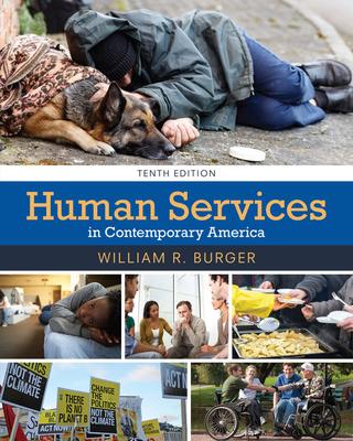Human Services in Contemporary America - Burger, William R