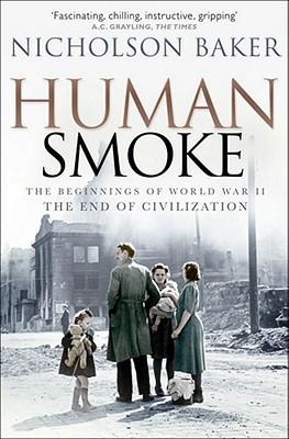 Human Smoke - Baker, Nicholson