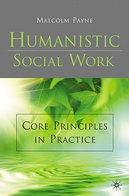 Humanistic Social Work - Payne, Malcolm