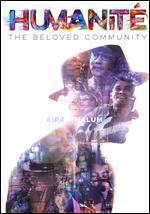 Humanité: The Beloved Community