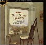 Hummel: Three String Quartets