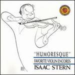 Humoresque: Favorite Violin Encores