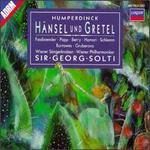Humperdinck: Hänsel und Gretel - Anny Schlemm (vocals); Brigitte Fassbaender (vocals); Lucia Popp (soprano); Norma Burrowes (soprano); Walter Berry (vocals);...
