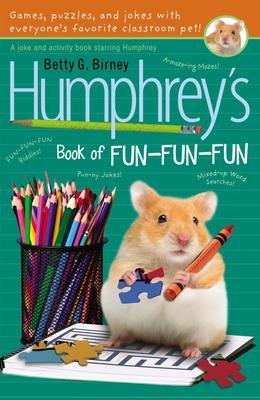 Humphrey's Book of Fun Fun Fun - Birney, Betty G