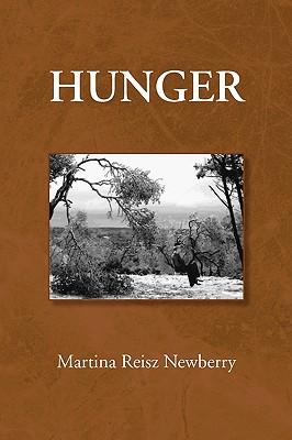 Hunger - Newberry, Martina Reisz