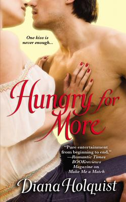 Hungry for More - Holquist, Diana