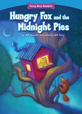 Hungry Fox and the Midnight Pies - Dinardo, Jeff