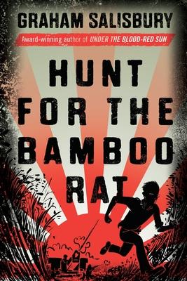 Hunt for the Bamboo Rat - Salisbury, Graham