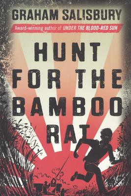 Hunt for the Bamboo Rat - Salisbury, Graham