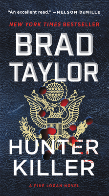 Hunter Killer: A Pike Logan Novel - Taylor, Brad