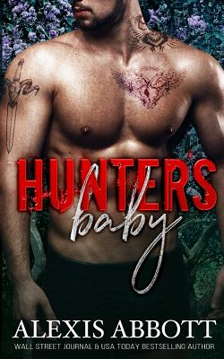 Hunter's Baby - Abbott, Alexis