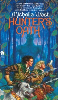 Hunter's Oath - West, Michelle