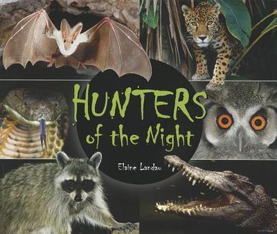 Hunters of the Night - Landau, Elaine