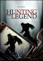 Hunting the Legend -