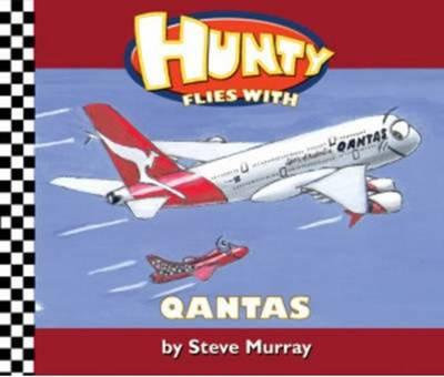 Hunty flies with QANTAS - Murray, Steve