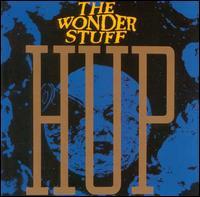 Hup! - The Wonder Stuff