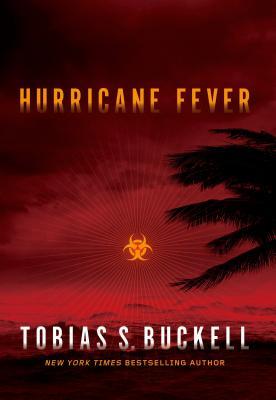 Hurricane Fever - Buckell, Tobias S