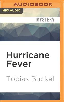 Hurricane Fever - Buckell, Tobias, and Onayemi, Prentice (Read by)